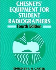 Chesneys' Equipment for Student Radiographers by Peter Carter (1994,...