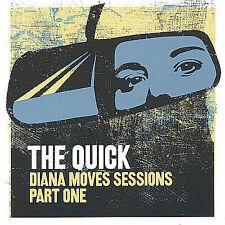 Diana Moves Sessions, Pt. 1 * by Quick (US) (CD, Aug-2004, ImagineSounds)
