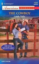 The Cowboy: The Lost Millionaires (Harlequin American Romance)
