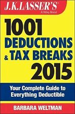 1001 DEDUCTIONS AND TAX BREAKS 2015 J.K. Lasser's filing taxes book NEW how to