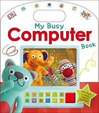 Skills for Starting School: My Busy Computer Book by Dorling Kindersley...