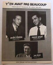 JEAN DREJAC / ANDRE CLAVEAU / MARCEL AMONT (PARTITION) Y'EN AVAIT PAS BEAUCOUP