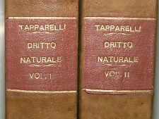 LEGGE GIURISPRUDENZA - Taparelli: Diritto Naturale 2 voll. 1855 Cattolica Roma