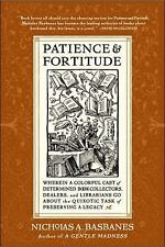 Patience and Fortitude : Basbanes ~ SIGNED BY AUTHOR ~ PB ~ Book Collectors