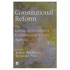 Constitutional Reform: The Labour Government's Constitutional Reform Agenda by