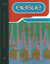 Erasure Who Needs Love (Like That) CASSETTE SINGLE 2TRACK Electronic Synth-pop