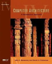 Computer Architecture: A Quantitative Approach, 4th Edition by Hennessy, John L
