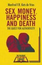 INSEAD Business Press: Sex, Money, Happiness, and Death : The Quest for...