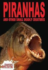 Piranhas and Other Small Deadly Creatures (Crabtree Contact)-ExLibrary