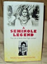 Seminole Legend Life of Betty Mae Tiger Jumper hc 2001 Florida Native Tribe
