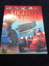 Child's Paperback Reference Book Questions And Answers Mighty Machines