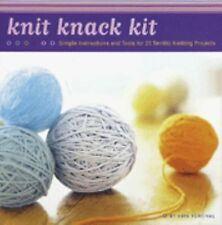 KNIT KNACK KIT Simple Instructions & Tools for 25 Knitting Projects