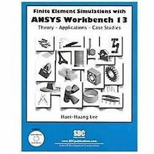 Finite Element Simulations with ANSYS Workbench 13 by Huei-Huang Lee (2011,...