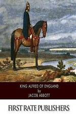 King Alfred of England by Abbott, Jacob -Paperback