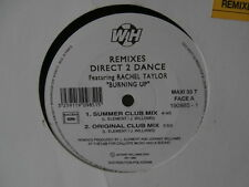 "Direct 2 Dance Feat.Rachel Taylor ‎""burning up""(remix)maxi12""or.fr.wh190985"