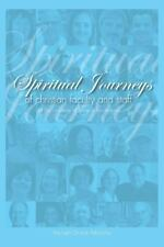 Spiritual Journeys of Christian Faculty and Staff of The University of Texas at