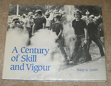 A Century of Skill and Vigour ENGINEERING SOCIETY  U of Toronto