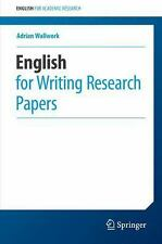 English for Academic Research: English for Writing Research Papers by Adrian...
