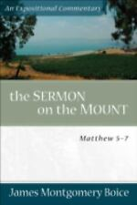 Expositional Commentary: The Sermon on the Mount : Matthew 5-7 by James...