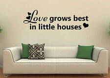 LOVE grows best in little houses-Great for walls of your home and as decor