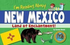 New Mexico Experience Ser.: I'm Reading about New Mexico by Carole Marsh...