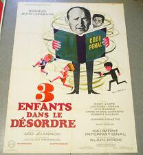 Affiche de cinéma : TROIS ENFANTS DANS LE DÉSORDRE de Léo JOANNON