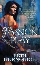 Passion Play 1 by Beth Bernobich (2012, Paperback)