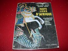 HAUTS  LIEUX D'AFRIQUE   J. C. BERRIER 1955 EXPEDITION FRANCAISE TIBESTI CONGO