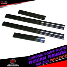 SCUFF PLATE DOUBLE CAB 4 DOORS STAINLESS STEEL FOR NISSAN NAVARA NP300 2014-2016