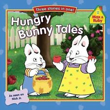Hungry Bunny Tales Max and Ruby