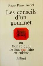 Les Conseils d'un Gourmet ou tout ce qu'il ne faut pas faire en Cuisine - Auriol