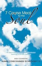7 Course Meal for the Soul : An Easy-to-Read Overview of the World's Greatest...