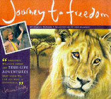 Journey to Freedom: A Story of Survival (Born Free Wildlife Books) McKenna, Virg