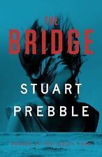 The Bridge, Prebble, Stuart, New Book
