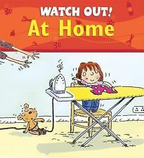NEW - Watch Out! At Home (Watch Out! Books) by Llewellyn, Claire