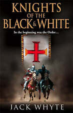 Knights of the Black and White Book One: Bk. 1 By Jack Whyte