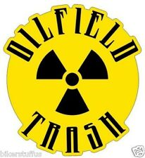 OILFIELD TRASH RADIOACTIVE HELMET STICKER HARD HAT STICKER