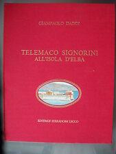 Giampaolo Daddi, TELEMACO SIGNORINI ALL'ISOLA D'ELBA, Editrice Stefanoni, 1971