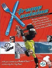 NEW  X-treme Cuisine : An Adrenaline-Charged Cookbook for the Young at Heart*BMX