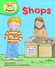 Oxford Reading Tree Read With Biff, Chip, and Kipper: Phonics: Level 3: Shops, R