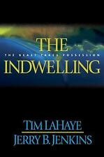 Acc, The Indwelling: The Beast Takes Possession (Left Behind #7), Tim LaHaye, Je