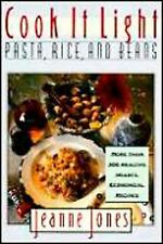 Cook It Light : Pasta, Rice, and Beans by Jeanne Jones (1997, Paperback)