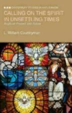 Canterbury Studies in Anglicanism: Calling on the Spirit in Unsettling Times...