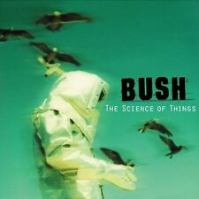 Bush : The Science Of Things CD