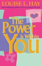 The Power Is Within You by Linda C. Tomchin and Louise L. Hay (1991, Paperback)
