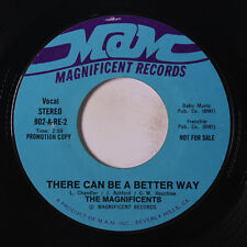MAGNIFICENTS: There Can Be A Better Way / Don't Take Your Love 45 (dj) rare Sou