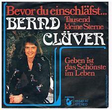 """Bernd Clüver-Bevor du einschläfst/Geben ist das schönste.../7"""" Single von 1974"""