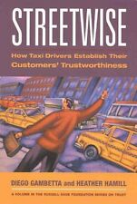 Streetwise: How Taxi Drivers Establish Customer's Trustworthiness (Russell Sage