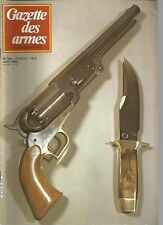 "GAZETTE DES ARMES N°108 SABRE DE 1750/ COLT ""MODEL OF 1847 ARMY""/ F. DRAGON 1754"