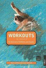 Workouts in a Binder for Swimmers, Triathletes, and Coaches by Eric Hansen...